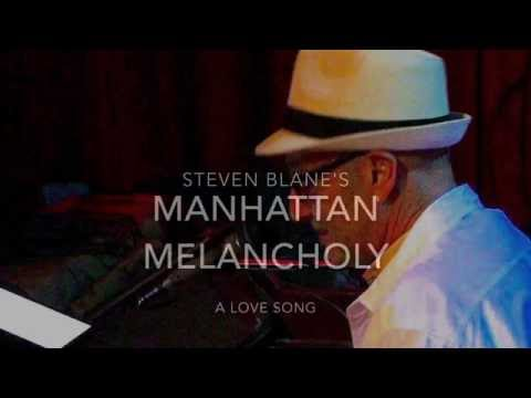 Manhattan Melancholy by Steven Blane