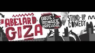 ABELARD GIZA - Ludzie trzymajcie kapelusze (całe nagranie) thumbnail