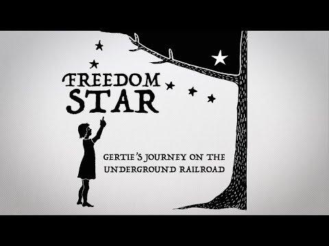 Freedom Star: Gertie's Journey on the Underground Railroad