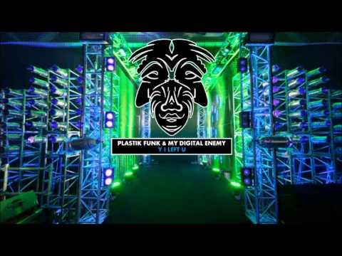 Plastik Funk & My Digital Enemy - Y I Left U [Zulu Records]