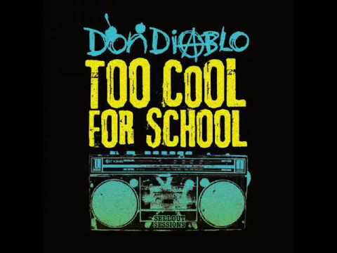 Don Diablo - Too Cool For School E.P. (Out Now!)