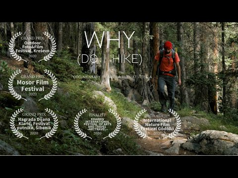 Why do I hike | Award Winning Documentary 2020 (ENGLISH with Chinese, Greek and Czech subs)