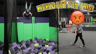 trying to get kicked out of get air trampoline park will we get banned again