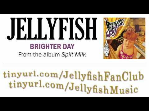 Jellyfish - Brighter Day