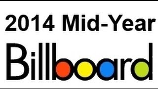 Billboard Mid Year Review (July 2014)