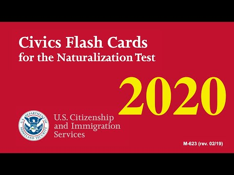 US Citizenship Naturalization Test 2020 (OFFICIAL 100 TEST QUESTIONS & ANSWERS)