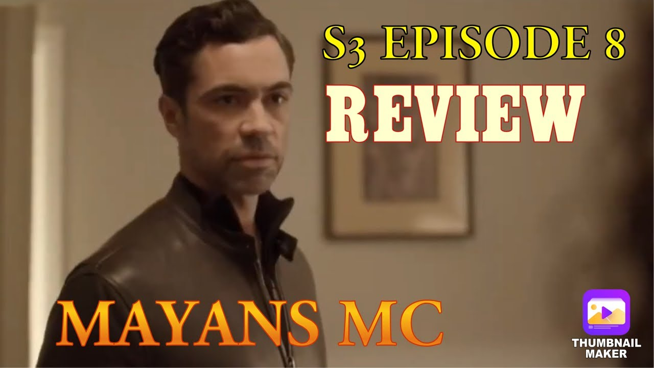 Download Mayans MC S3 Episode 8 Review