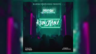 Moni Centrozone  - KUNJANI (Official Audio).mp3