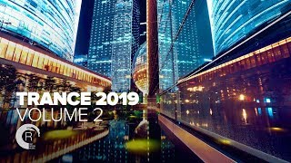 TRANCE 2019 - VOL 2 [FULL ALBUM - OUT NOW]