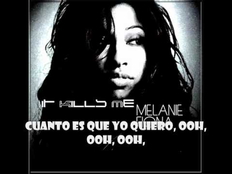 Melanie Fiona - It Kills Me (Español)