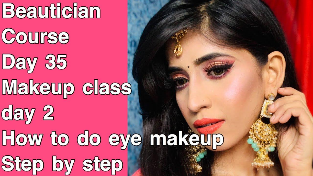 (Eye मेकअप कैसे करें)how:apply step by step eyeshadow|beautician course day 35|shrutimakeover