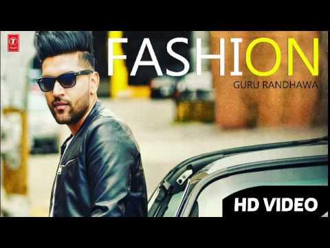 FASHION | GURU RANDHAWA | LATEST PUNJABI SONG 2016 | HD VIDEO