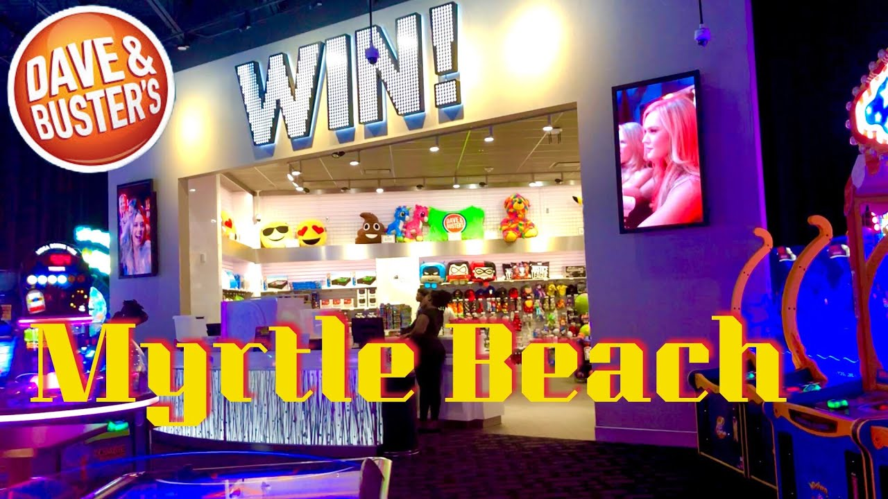 Dave Busters Arcade And Restaurant At Broadway At The Beach In Myrtle Beach Attractions