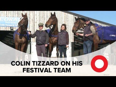 Colin Tizzard on his Cheltenham Festival team