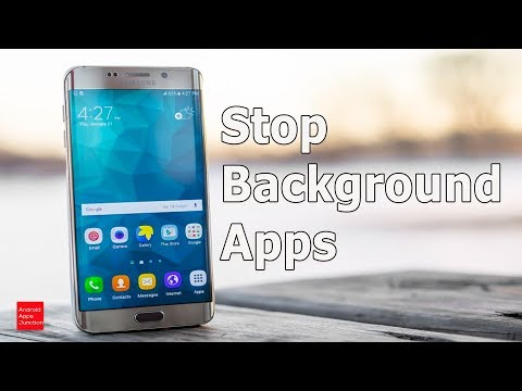 Stop Apps Running In The Background And Make Android Faster And Save Battery