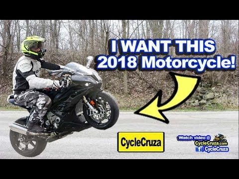 I WANT This 2018 Motorcycle! | MotoVlog