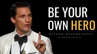Life Is Not FAIR | Mathew McConaughey | Let's Become Successful