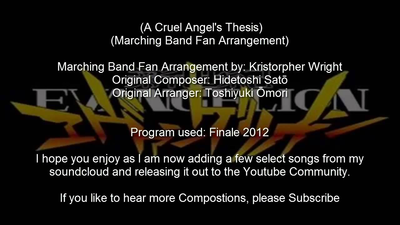 cruel angel thesis band score Neon genesis evangelion - cruel angel's thesis - free download as pdf file ( pdf), text file (txt) or read online for free i just read this manga and i loved it,.