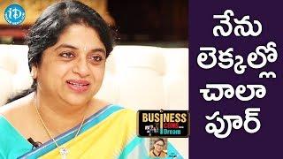 I Am Not Good At Maths - Sailaja Kiran || Business Icons With iDream