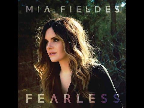 Mia Fieldes - Fearless