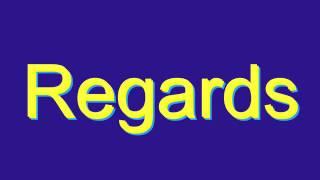 How toounce Regards