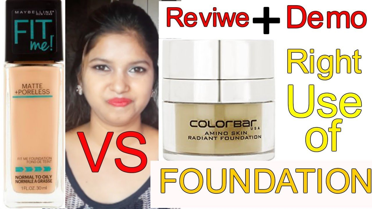 Which Is Best For Wedding Or Party Maybelline Fit Me Vs Colorbar Foundation Review Demo In Hindi