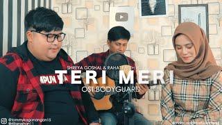 teri meri - Bodyguard Shreya goshal ft Rahat Fateh Ali Khan cover by tommy Kaganangan & rita roshan