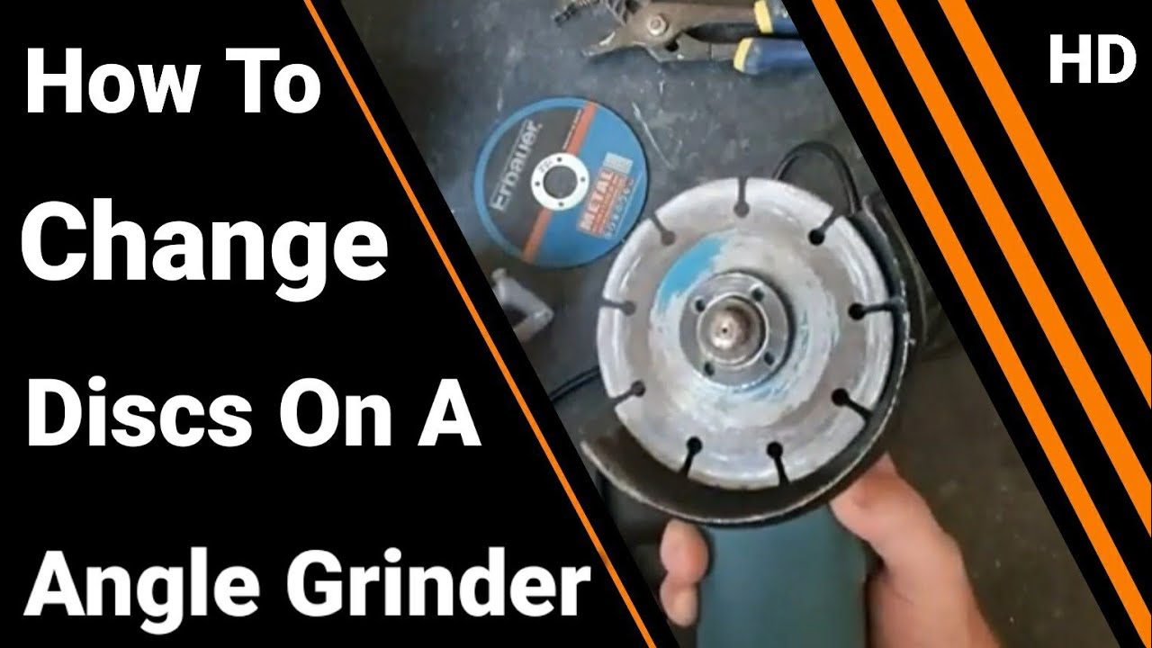 Angle Grinder How To Replace The Disc   And Install A New