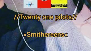 Twenty one pilots- Smithereens // sub español