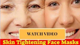 skin tightening face masks l home remedies to get rid of loose skin l skin tight l skin whitening