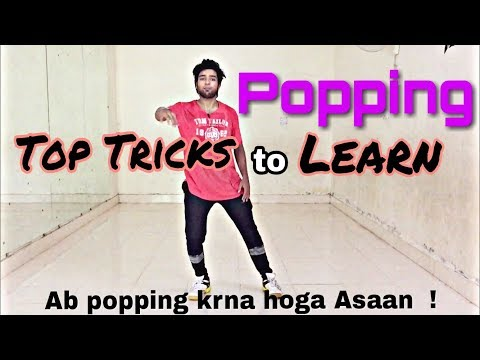 Best Tricks To Learn Popping Easily | Popping Dance Tutorial You should Learn !