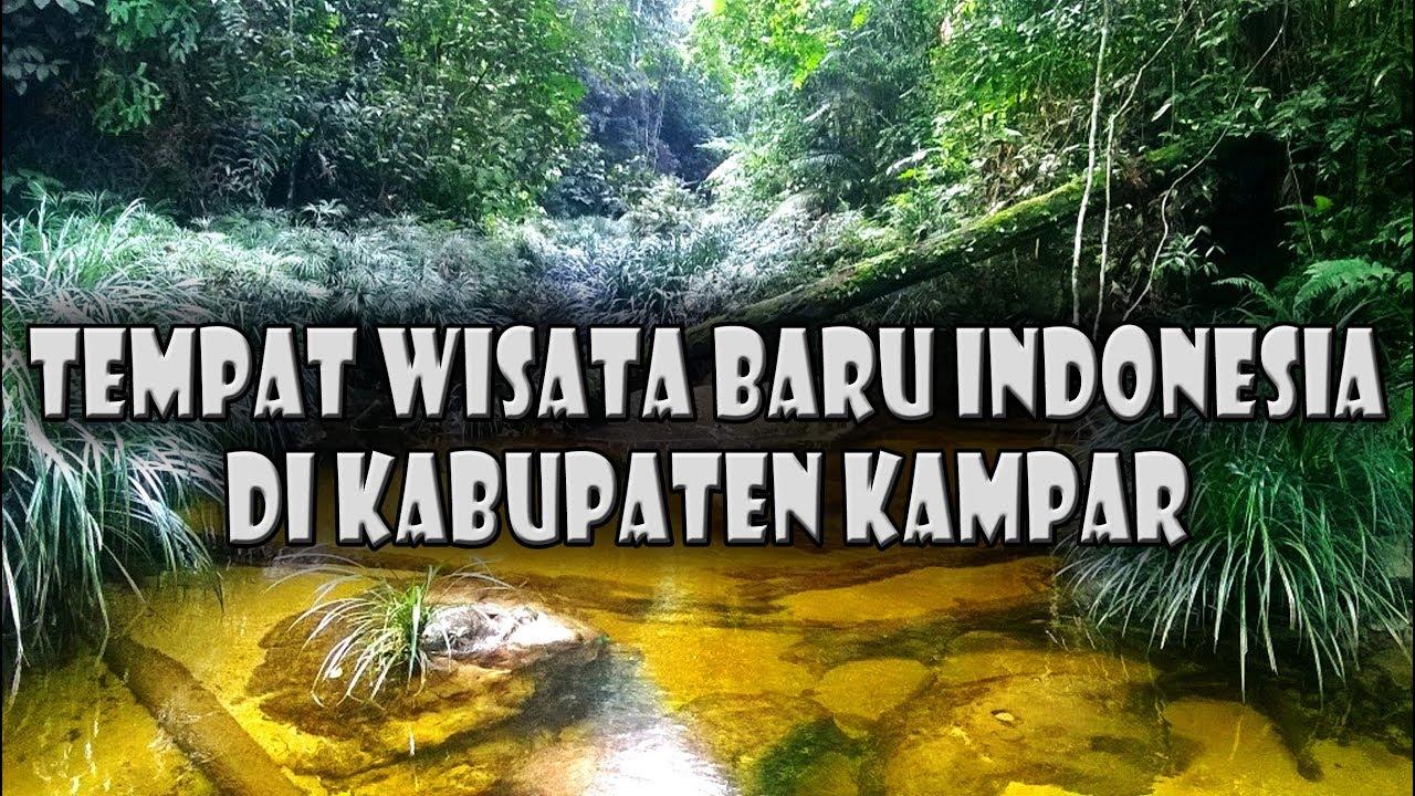 BARU!!! Tempat Wisata paling bagus dan sedang hits di Kabupaten Kampar, Riau, Indonesia