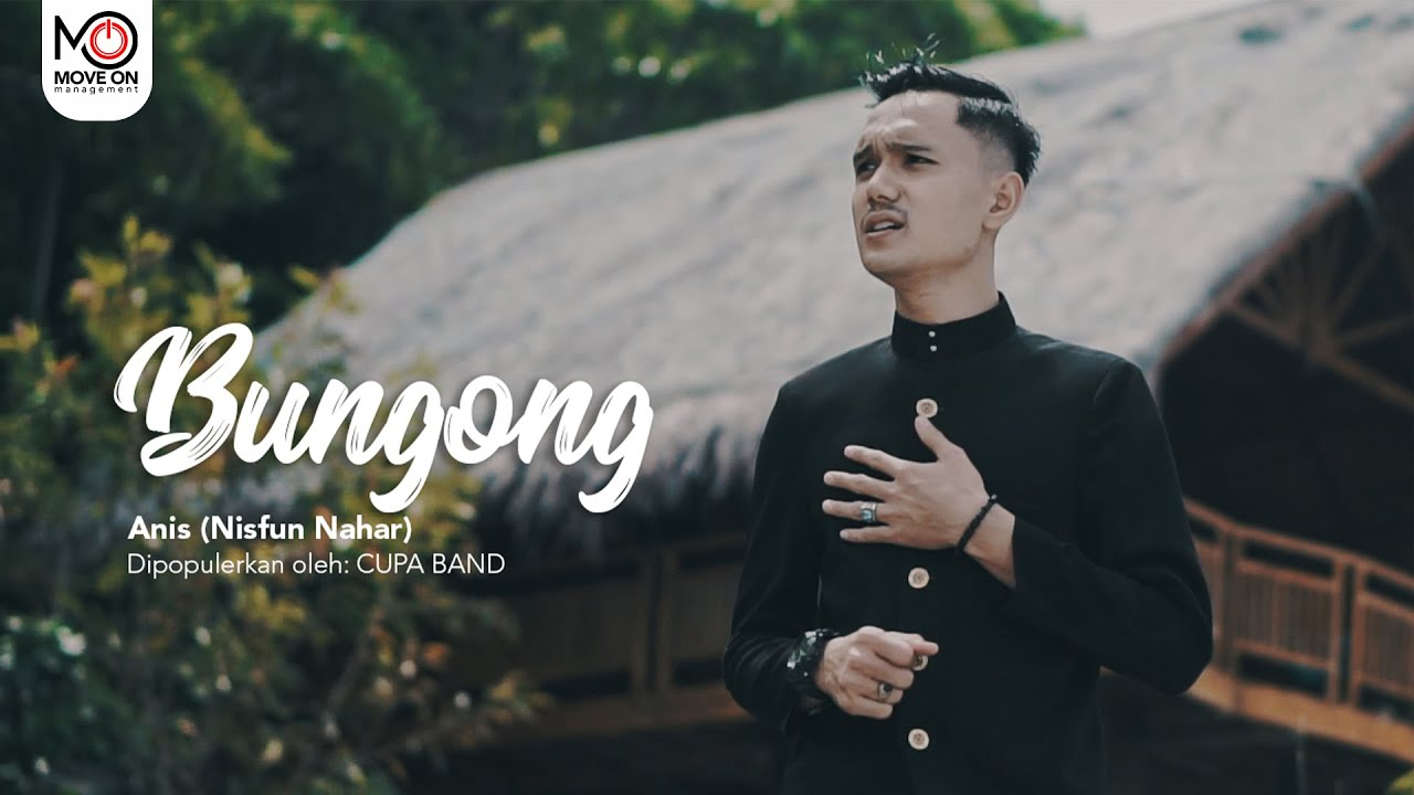 NISFUN NAHAR (ANIS) - BUNGONG (Official Music Cover)