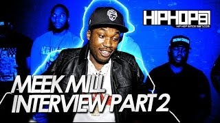 Meek Mill Talks Acceptance From Legends, Motivating Followers & More (Part 2)