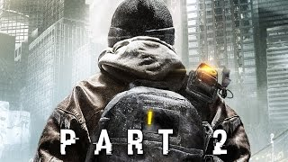 The Division Walkthrough Gameplay Part 2 - Dark Zone (PS4 Xbox One)