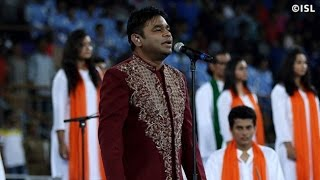 a r rahman singing indian national anthem in isl 2015 opening ceremony