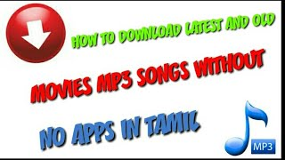 #how to download latest movies mp3 song without no apps... #tamil #mp3songs #movies #2k19 #download
