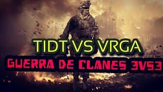 Gambar cover TIDT VS VRGA[3 VS 3][GUERRA DE CLANES BLR]