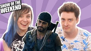 Show of the Weekend: Days Gone and Luke's Talkative Survival Tactics