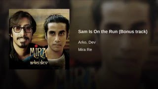 Sam Is On the Run (Bonus track)