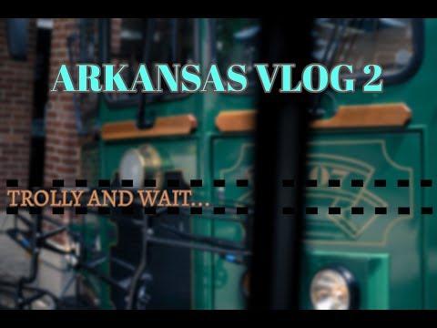 Arkansas Vlog 2: The Big Trolly Day