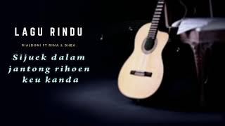 Lagu Rindu RialDoni fT Rima Dhea