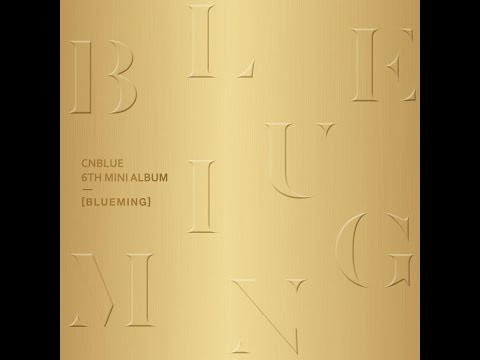 05. STAY SOBER - CNBLUE – BLUEMING [6th Mini Album]