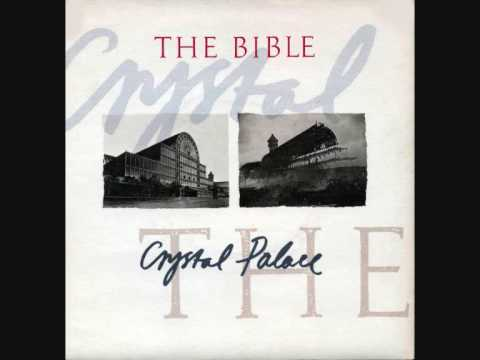 "The BIBLE - 'Crystal Palace' - 7"" 1988"