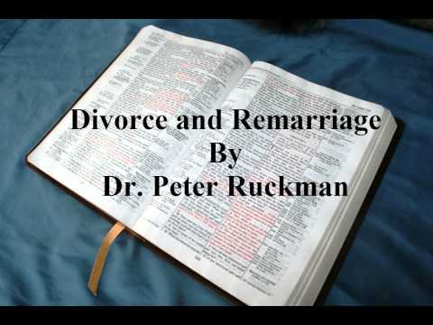 Divorce and Remarriage- Dr. Peter Ruckman