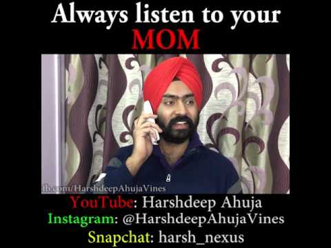 Always listen to your Mom | Funny comedy vine | Harshdeep Ahuja V09