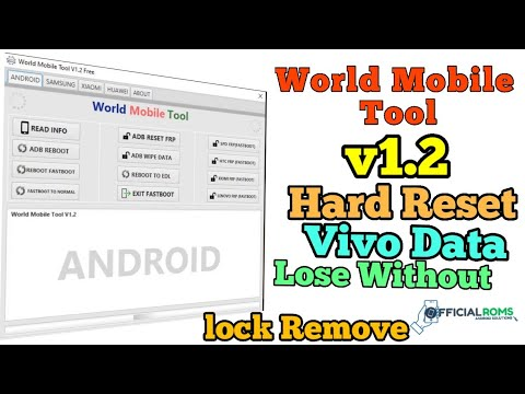 World Mobile Tool V1.2 Hard Reset Vivo Without Data Lose Remove Lock
