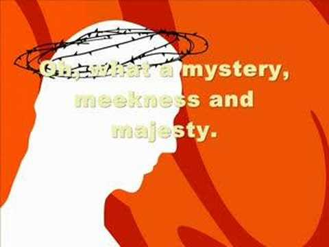 Meekness and majesty (with lyrics)