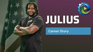 Meet Julius, a veteran who was looking for his next career | Manufacturing Career Videos