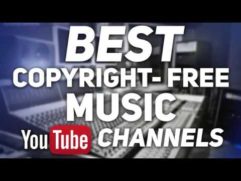 Best Copyright-Free Music YouTube Channels